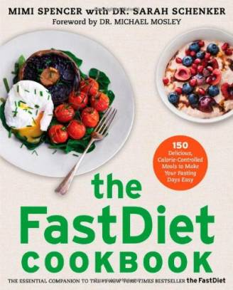 The FastDiet Cookbook - Make Your Fasting Days Easy