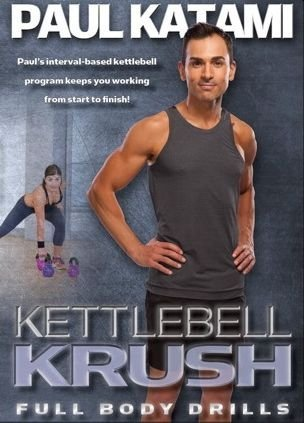 Kettlebell Krush with Paul Katami DVD